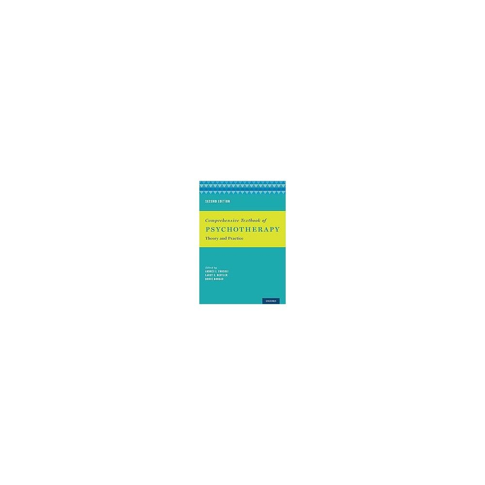 Comprehensive textbook of psychotherapy: theory and practice