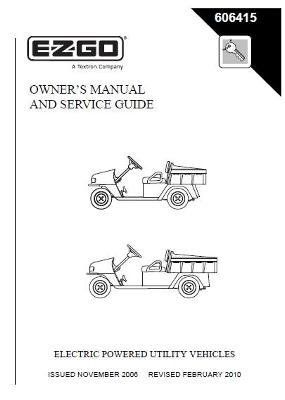ezgo 606415 2007 owner s manual and service guide for electric mpt rh pinterest com ez go service manual free download ez go owners manual free