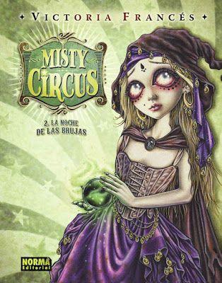 Los Cuentos De Mi Princesa Misty Circus La Noche De Las Brujas Victoria Frances Noche De Las Brujas Victoria