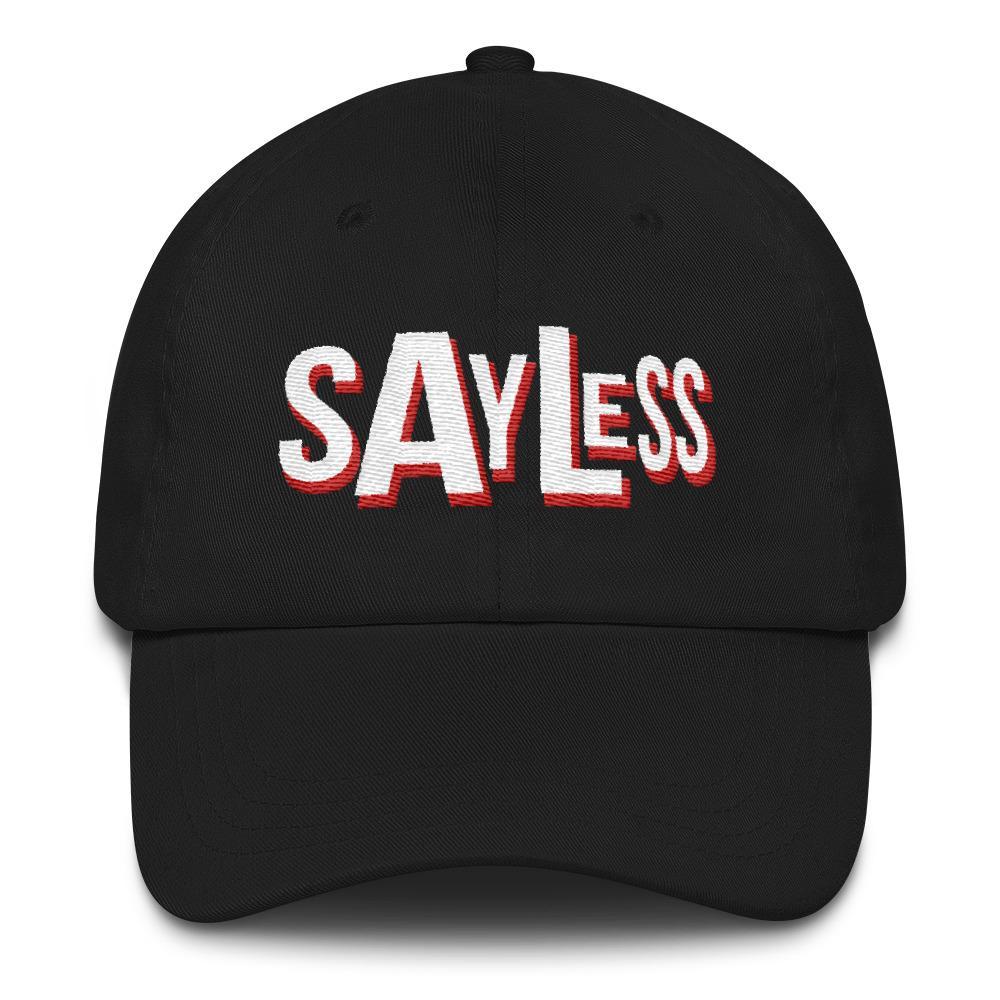 Say Less White Print Dad Hats  7a04808ea78