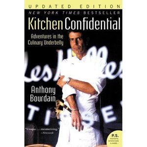 Kitchen Confidential Updated Ed Adventures In The Culinary Underbelly Updated Paperback Walmart Com Kitchen Confidential Books Anthony Bourdain