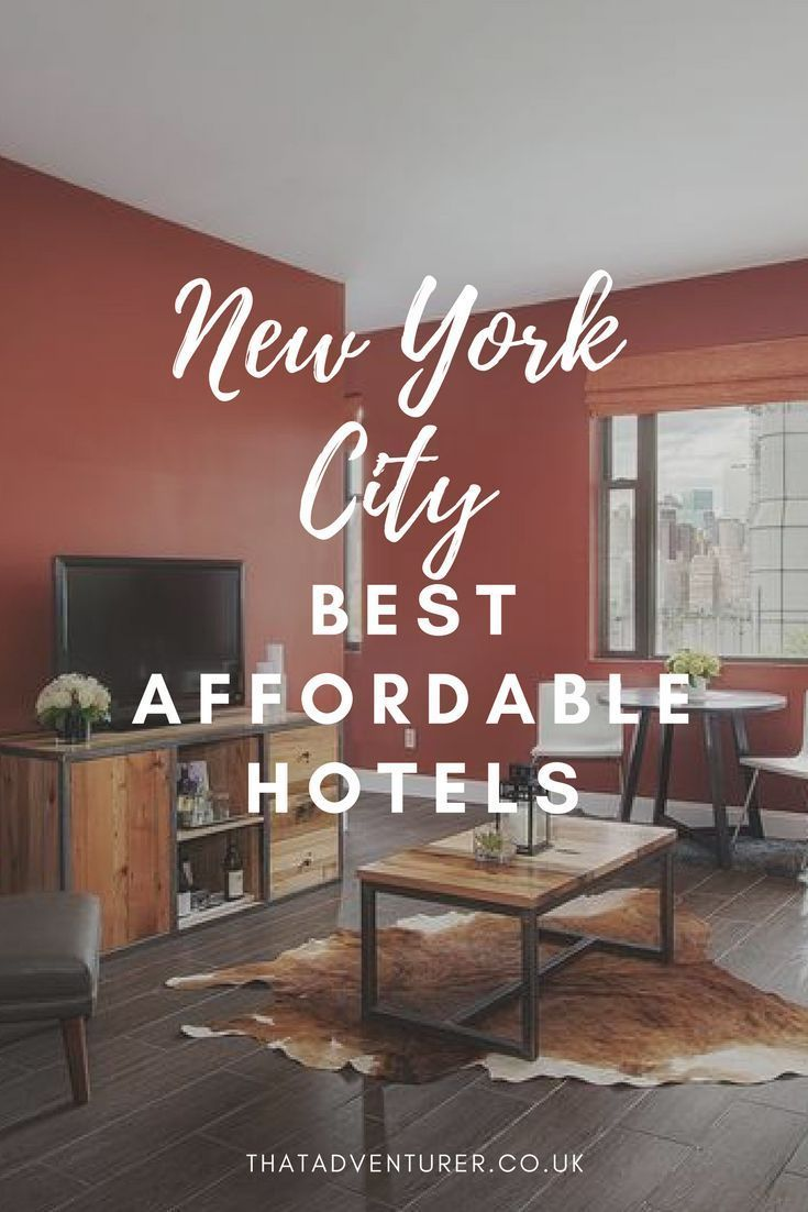 The Best Affordable Hotels In New York City