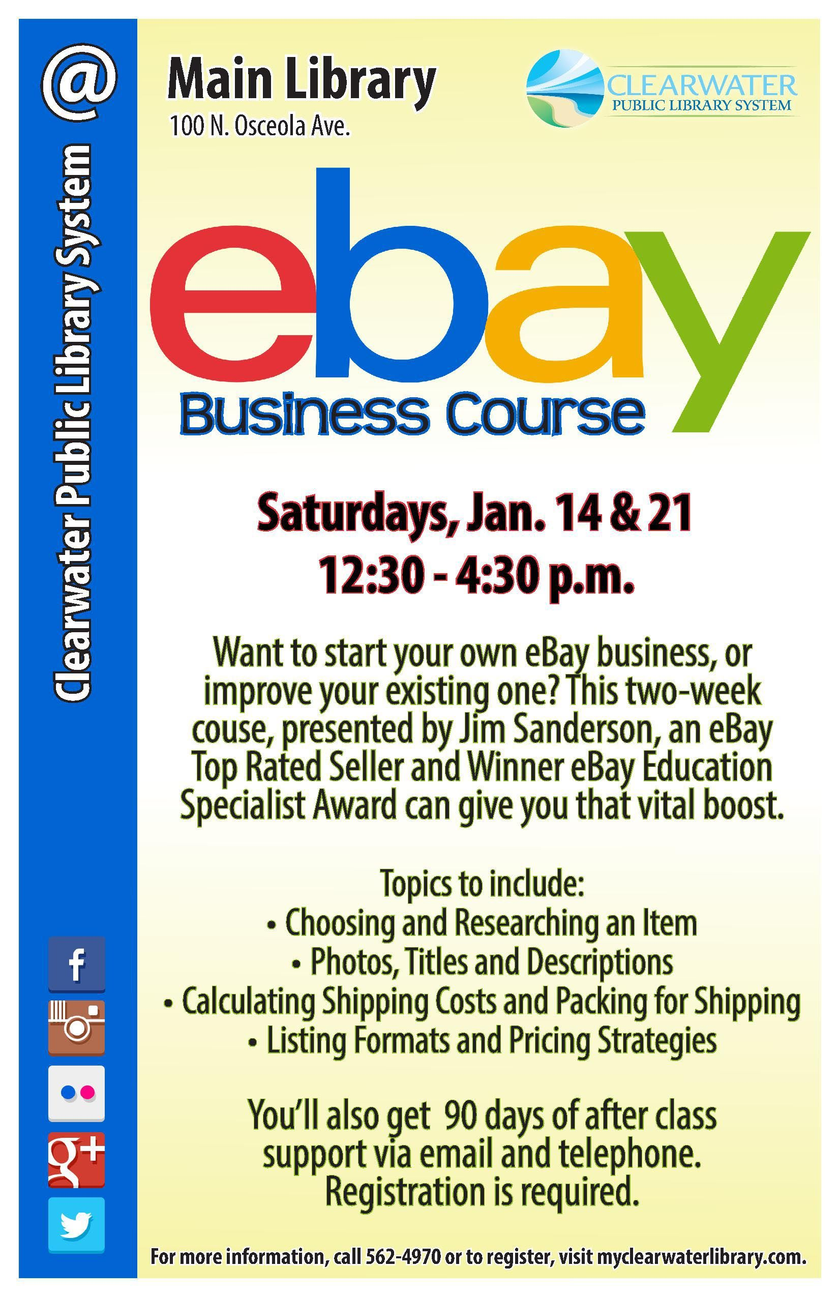 Want To Start Your Own Ebay Business Or Improve Your Existing One This Two Week Course Presented By Jim Sanderson An Ebay To Main Library Education Business