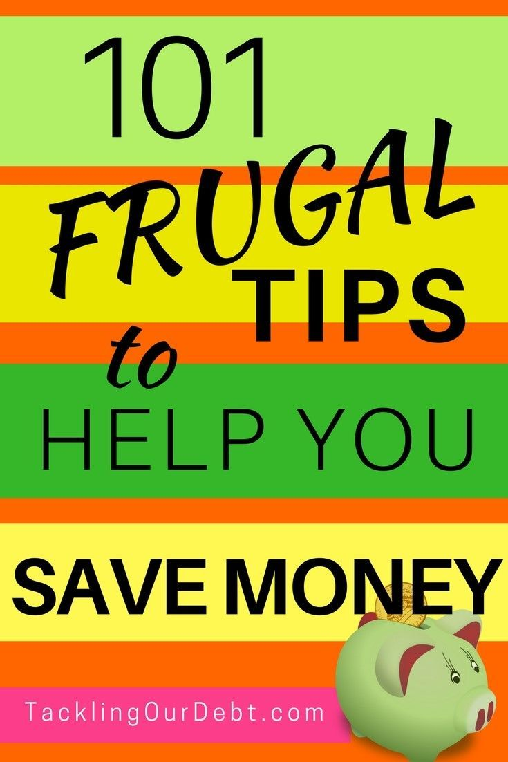 Looking for ways to save money, live frugally, and ensure you stay out of  debt? Here are 101 #frugal tips that will surprise you by showing you how  easy ...
