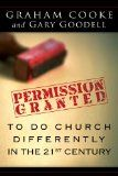 Free Kindle Book -  [Religion & Spirituality][Free] Permission Granted to Do Church Differently in the 21st Century