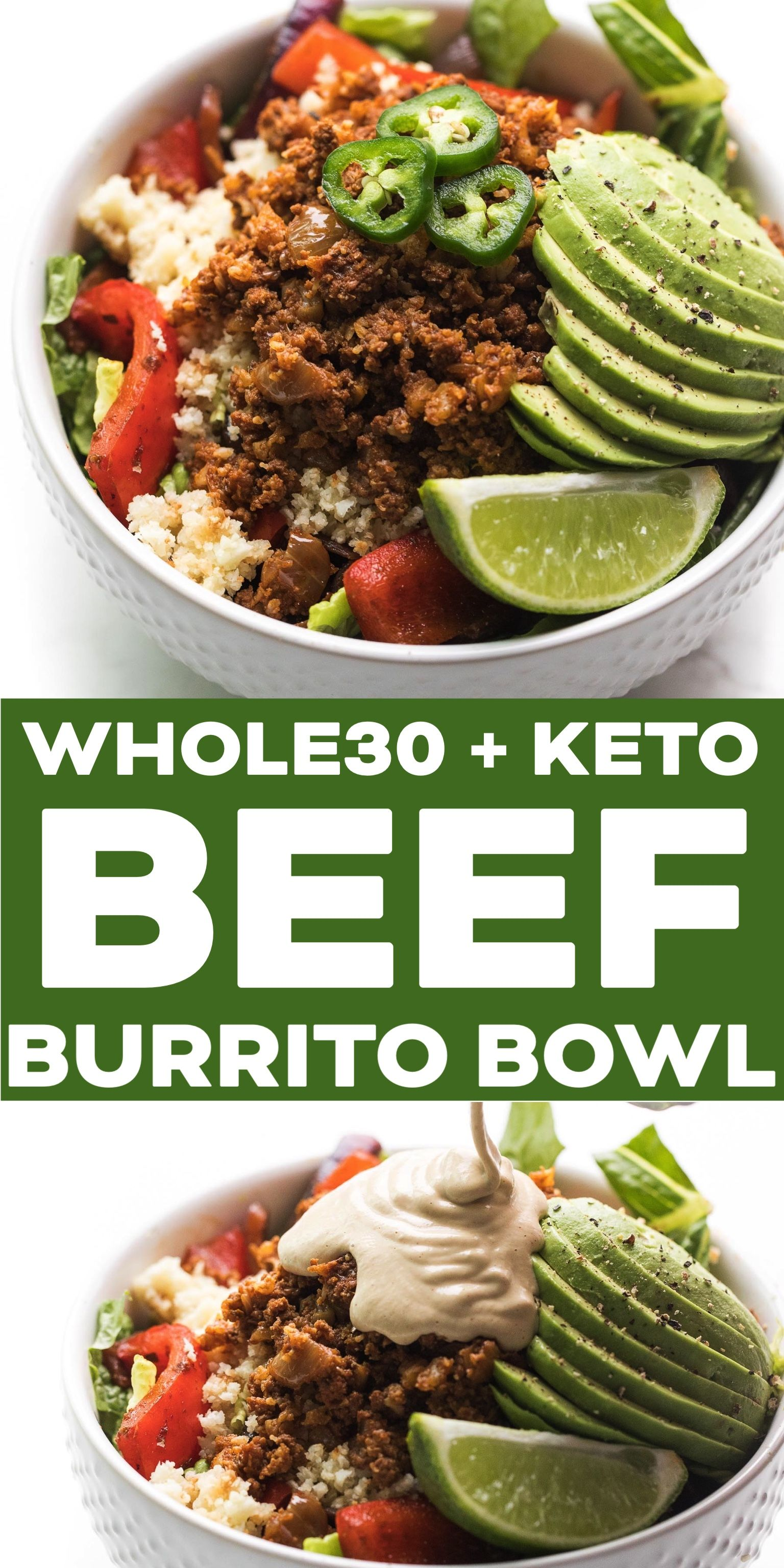 Whole30 Ground Beef Burrito Bowl Recipe - Keto + Paleo Mexican taco bowls with seasoned ground beef, fajita veggies, cauliflower rice and lettuce. You'll want to keep this gluten free, grain free recipe on hand! #whole30 #keto #burritobowl #groundbeeftacos
