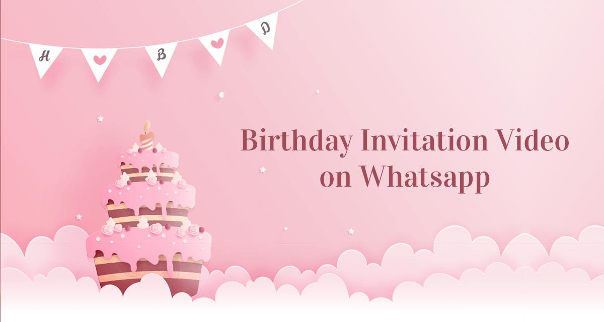 Birthday Invitation Video On Whatsapp Happy Invites Online Template Kids Birthday Invitation Card Birthday Invitations Birthday Invitations Kids