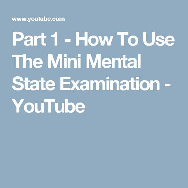Part 1 - How To Use The Mini Mental State Examination ...