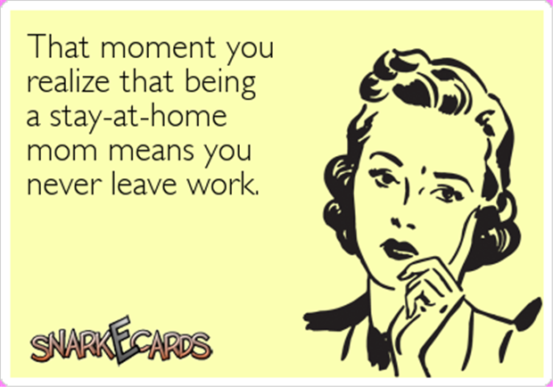 Stay Home Mom Ecard Friday