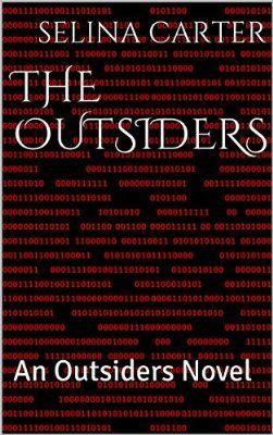 The Outsiders: An Outsiders Novel