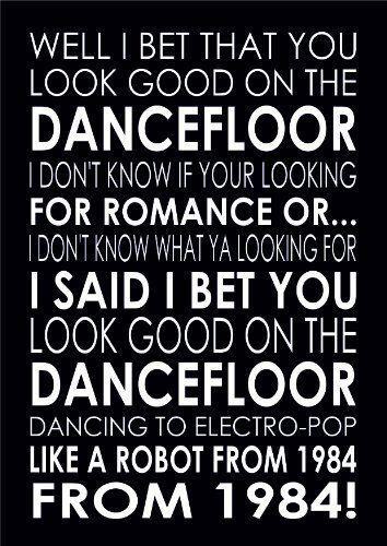I bet that you look good on the dancefloor wall art  print