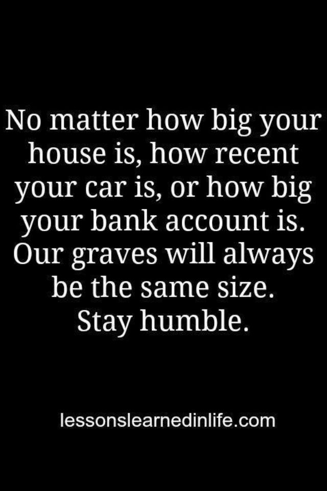 Be Humble Quotable Quotes Words Quotes