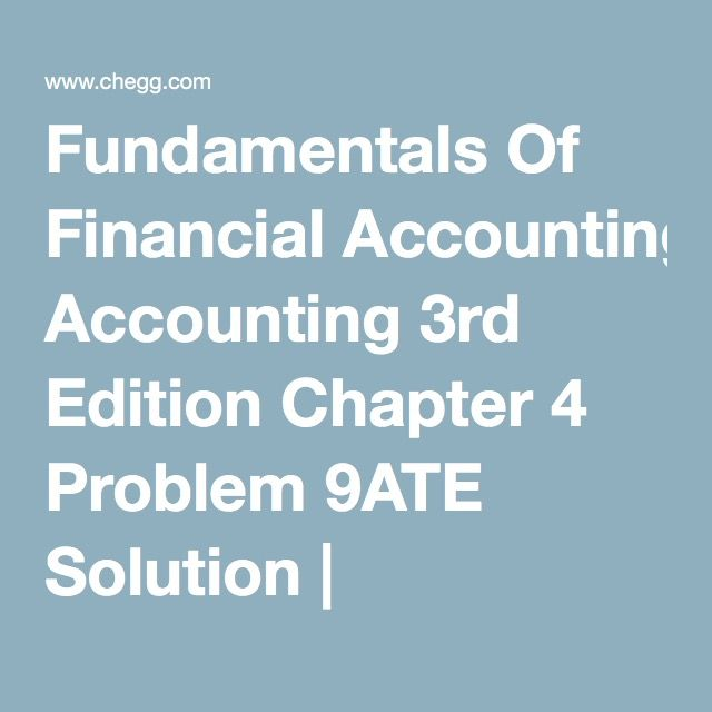 Fundamentals Of Financial Accounting 3rd Edition Chapter 4 Problem - business expense spreadsheet for taxes
