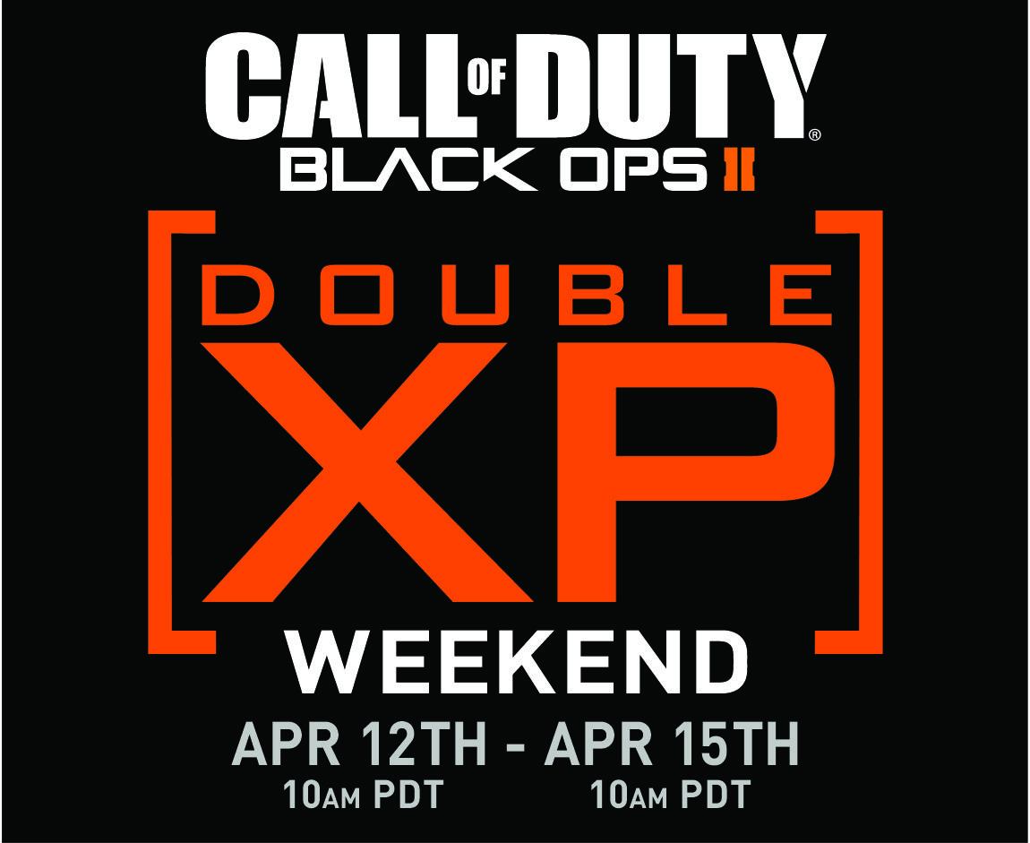 Call of duty black ops 2 double xp weekend apr 12 to 15 pdt
