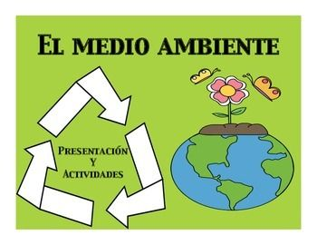 el medio ambiente presentation and activities spanish activities and ap spanish. Black Bedroom Furniture Sets. Home Design Ideas