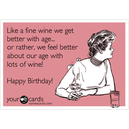 free birthday ecards funny wine – Free Birthday E Cards