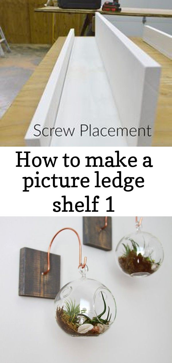 How to make a picture ledge shelf 1