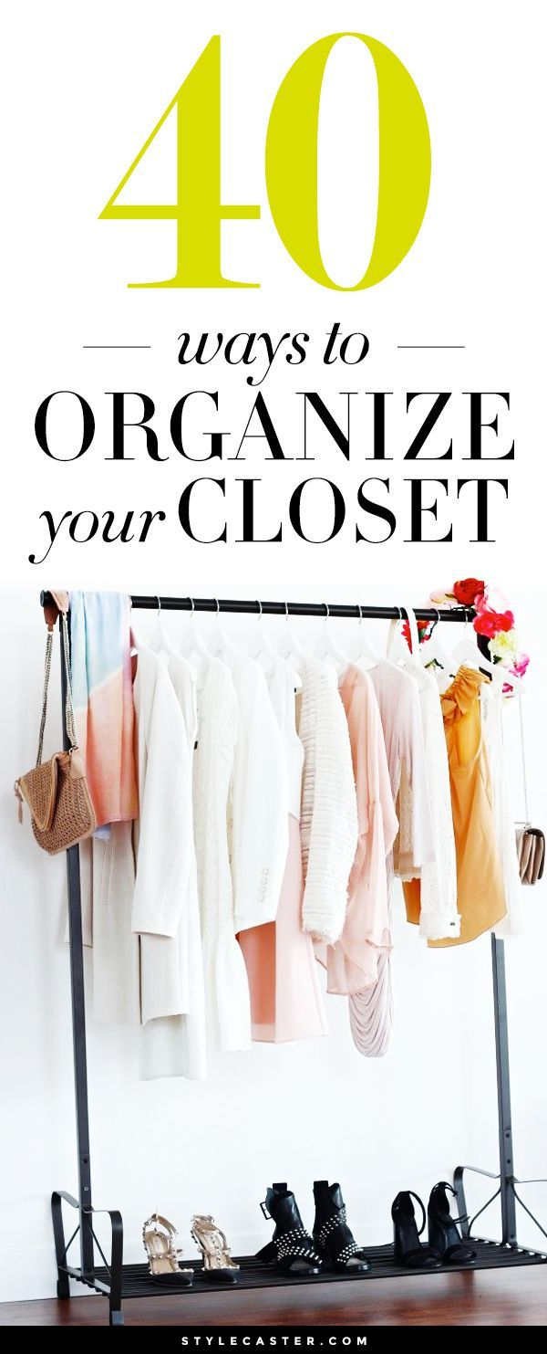 Closet Organization Ideas: 40 Easy Ways To Organize + Design Your Closet  (from Pinterest