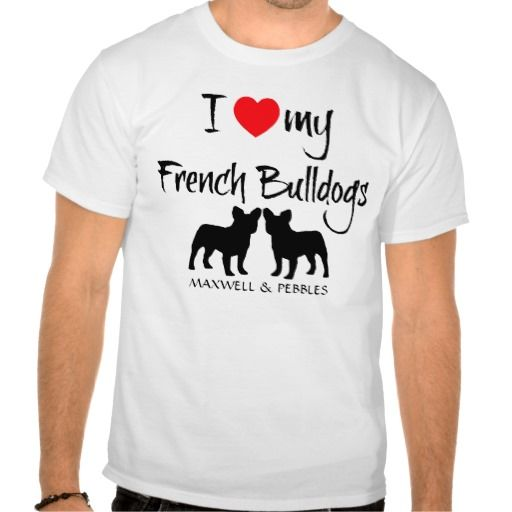 I Love My French Bulldogs T Shirt, Hoodie Sweatshirt