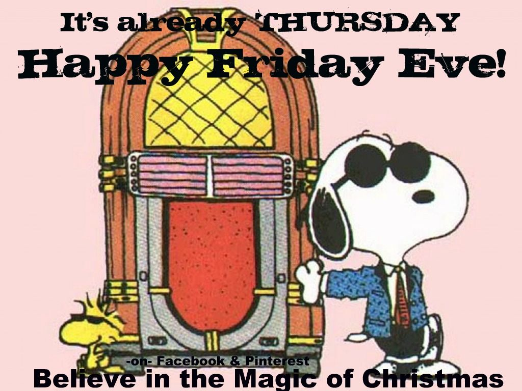 Snoopy Happy Friday Quote Have a great night Pinners Thank you