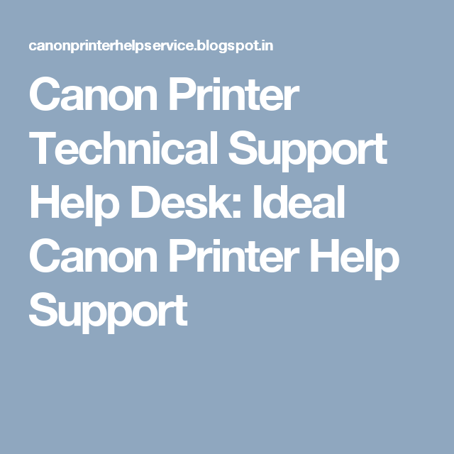 Canon Printer Technical Support Help Desk: Ideal Canon Printer Help Support