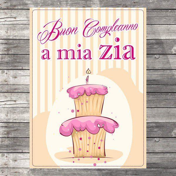 Buon Compleanno A Mia Zia Auguri Cartoline Varie Happy