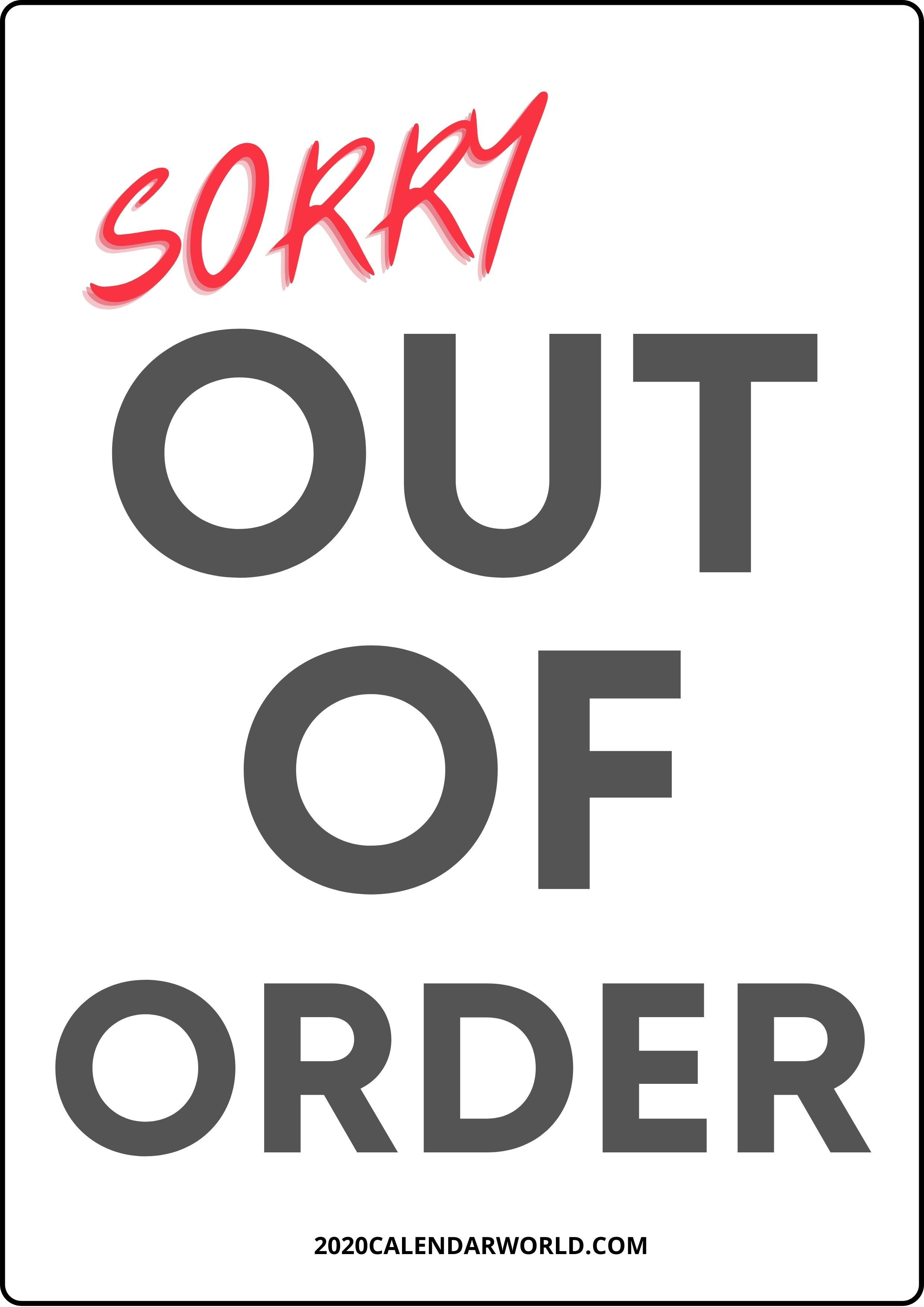 If you were to order a custom sign today, it would immediately get sent to our production line and would be completed and shipped out the following business day. Free Download Out Of Stock Sign Template Out Of Order Sign Sign Templates Signs