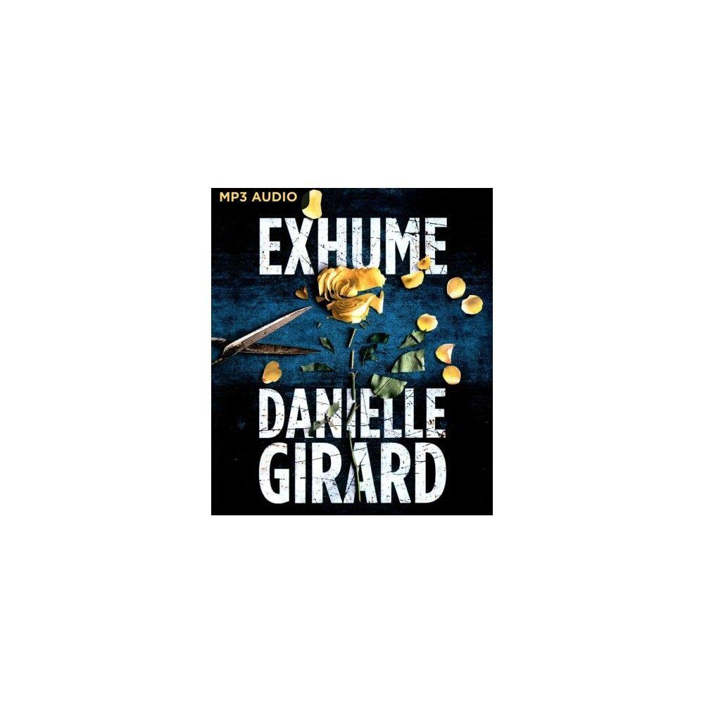 Exhume (MP3-CD) (Danielle Girard)