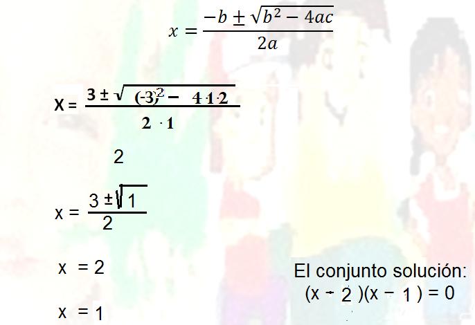 Resolver Aplicando La Fórmula General A X 3x 2 0 X 3x 2 0 En Este Caso A 1 B 3 Ejercicios Resueltos Ejercicios Educacion Matematicas