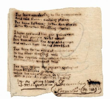 A Charlotte Bronte poem, dated December 14, 1829. It was written when she was only 13 and is the last known poem written by her still in private hands. It just sold for over $140,000 - it think it was worth it ;)