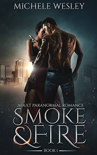 Smoke & Fire by Michele Wesley | Mystery, Thriller