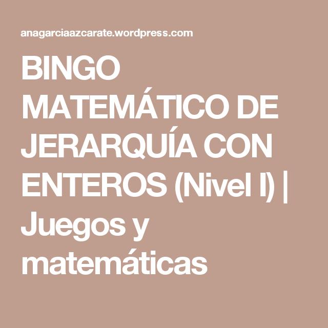 BINGO MATEMÁTICO DE JERARQUÍA CON ENTEROS (Nivel I) | Jerarquia ...