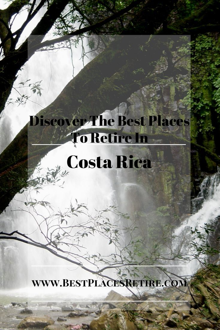 Costa Rica Ethical Destination of Nature Lovers   2019 Best Places To Retire Want to retire by the coast cheaply Dont have a million dollars saved for retirement Check ou...