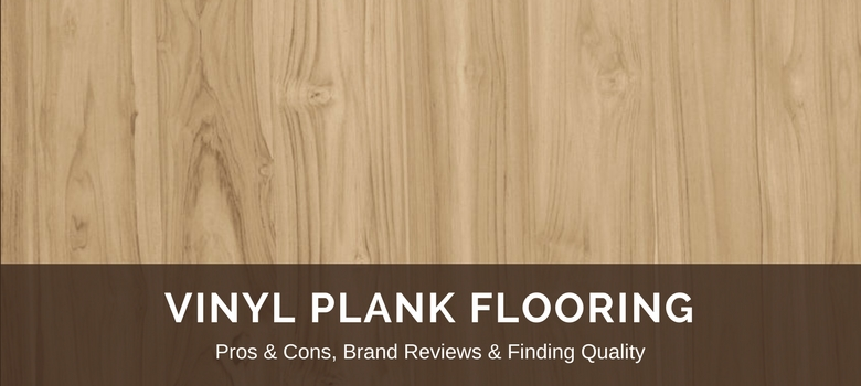 Vinyl Plank Flooring 2020 Fresh Reviews, Best LVP Brands