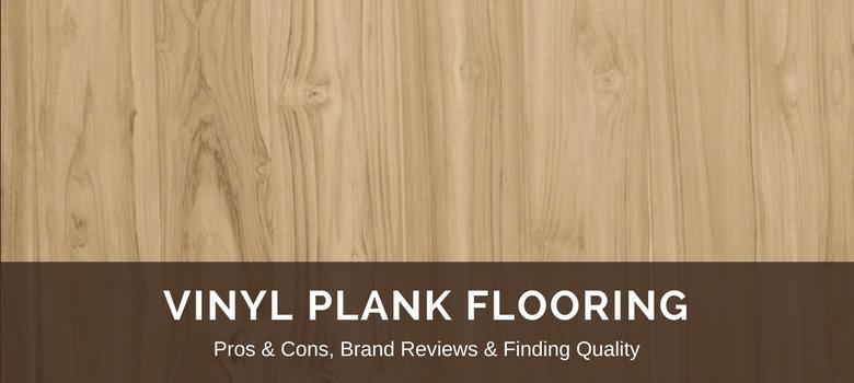 Vinyl Plank Flooring 2020 Fresh Reviews Best Lvp Brands Pros Vs Cons In 2020 Vinyl Plank Flooring Vinyl Plank Plank Flooring