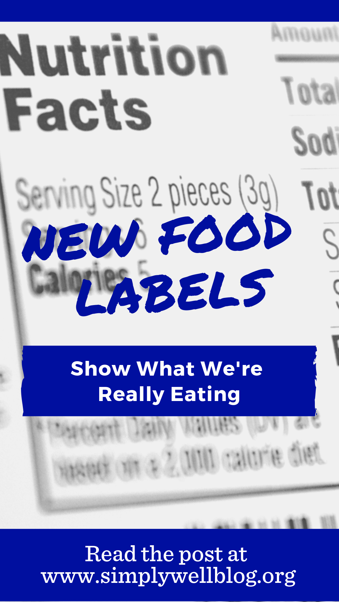 New Food Labels Show What We Are Really Eating