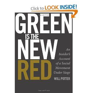 Green Is The New Red An Insider S Account Of A Social Movement