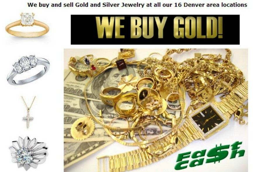 We Buy Gold Fast Cash Gold Centers 16 Stores In The Denver Metro Sell Gold Gold Piece Gold