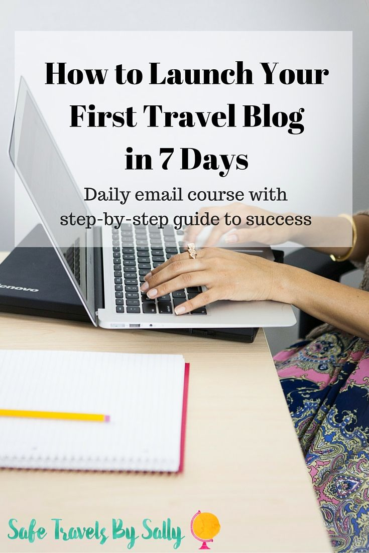 How to Launch Your First Travel Blog in 7 Days. Including: niche, design, branding, hosting, Wordpress, MailChimp and content.