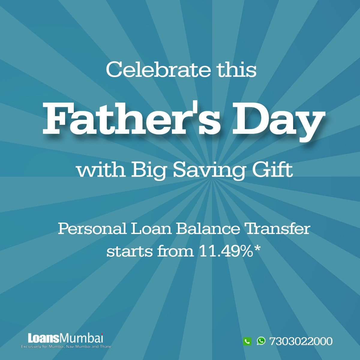 Celebrate This Fathersday With Big Saving Gift Personal Loan Balance Transfer Starts From 11 49 To Apply Per Personal Loans Balance Transfer How To Apply