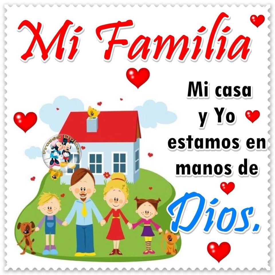 Mi Familia Mi Casa Y Yo Estamos En Frases De Ninos Familia