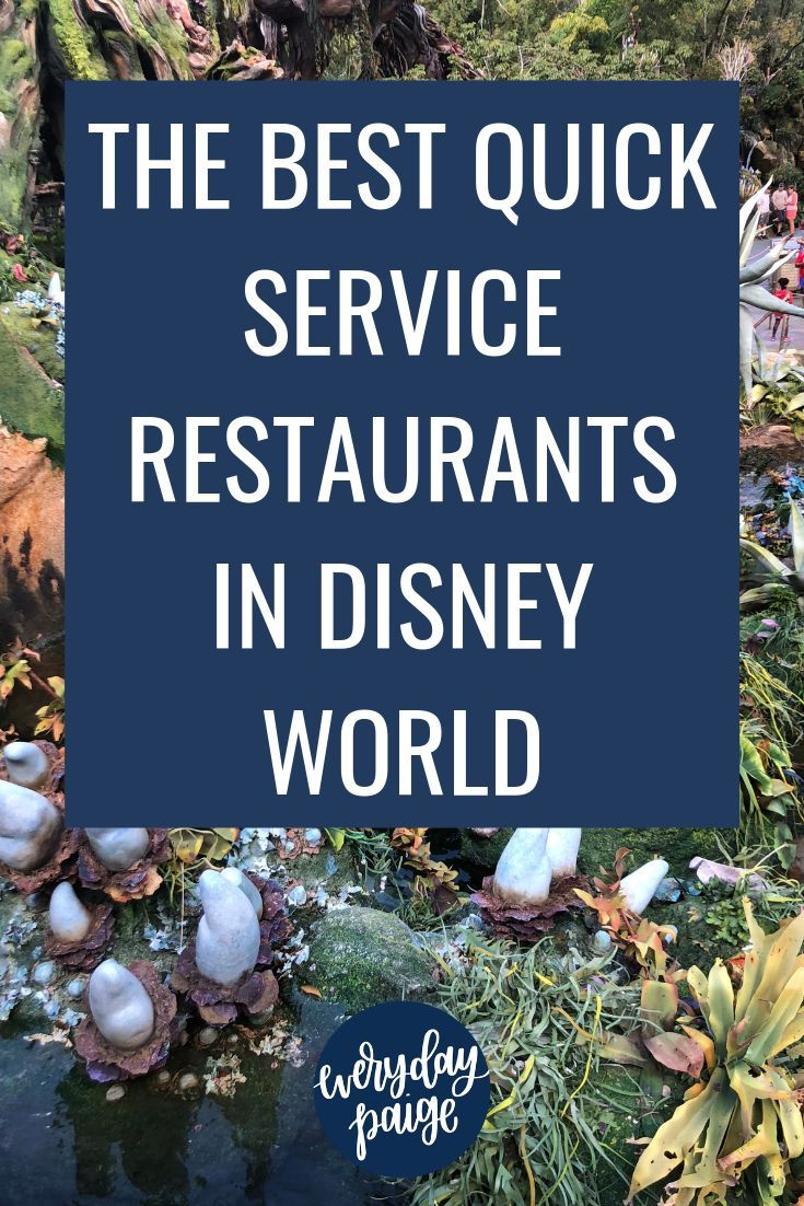 The Best Disney Quick Service Restaurants (With Images