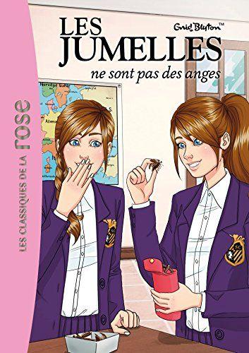 Amazon Fr Les Jumelles 02 Les Jumelles Ne Sont Pas Des Anges Enid Blyton Livres Jumelles Ange Livre