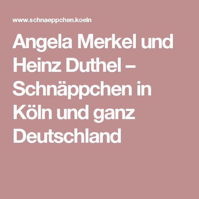 Angela Merkel und Heinz Duthel – Schnäppchen in Köln und ganz Deutschland