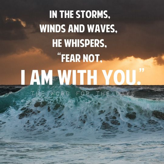 The Word For The Day Quotes Bible Quotes Bible Verse Sea Storms Waves Christian Quote