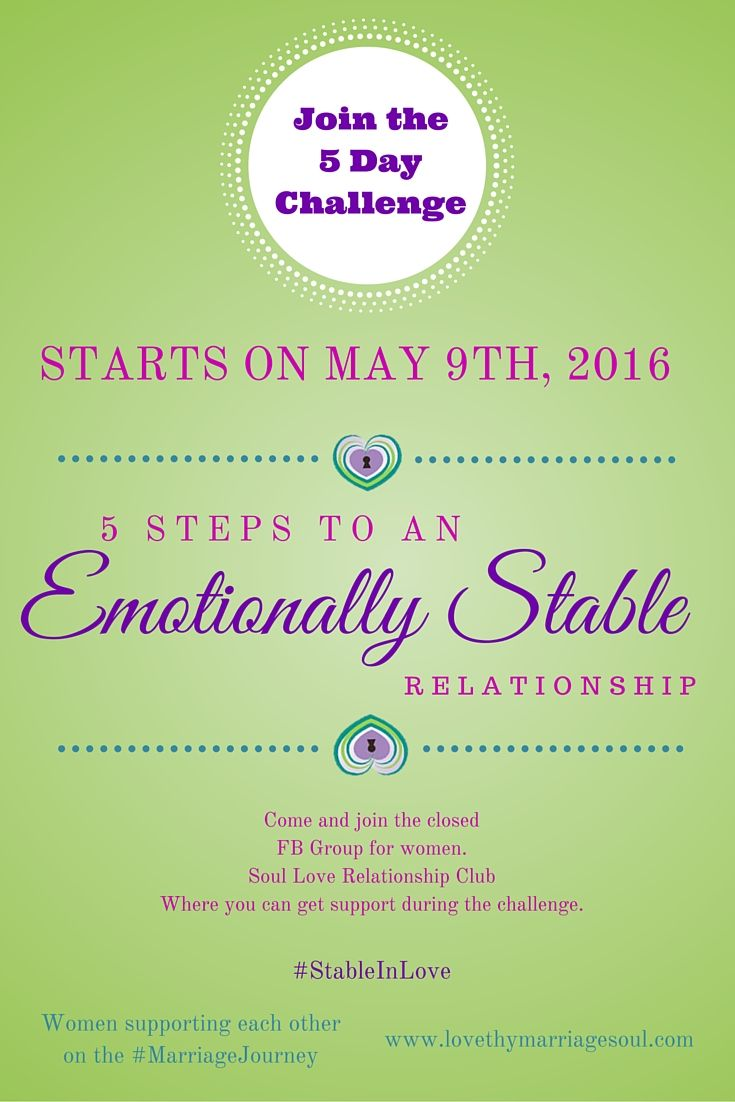 Join the 5 Day Challenge for An Emotionally Stable Relationship. Starts May 9th, 2016 #StableInLove