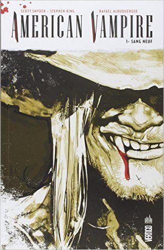 Amazon Fr American Vampire Tome 1 Dave Mccaig Rafael