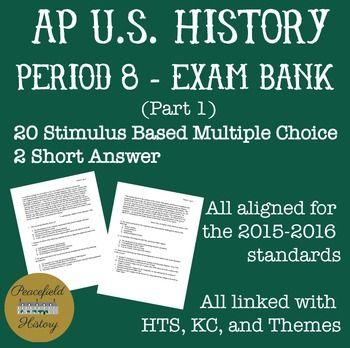 APUSH Period 8 Part 1 Stimulus Based Multiple Choice Test Bank