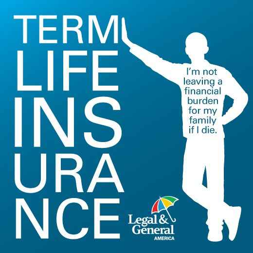Pin By Legal General America On Life Insurance Makes Sense