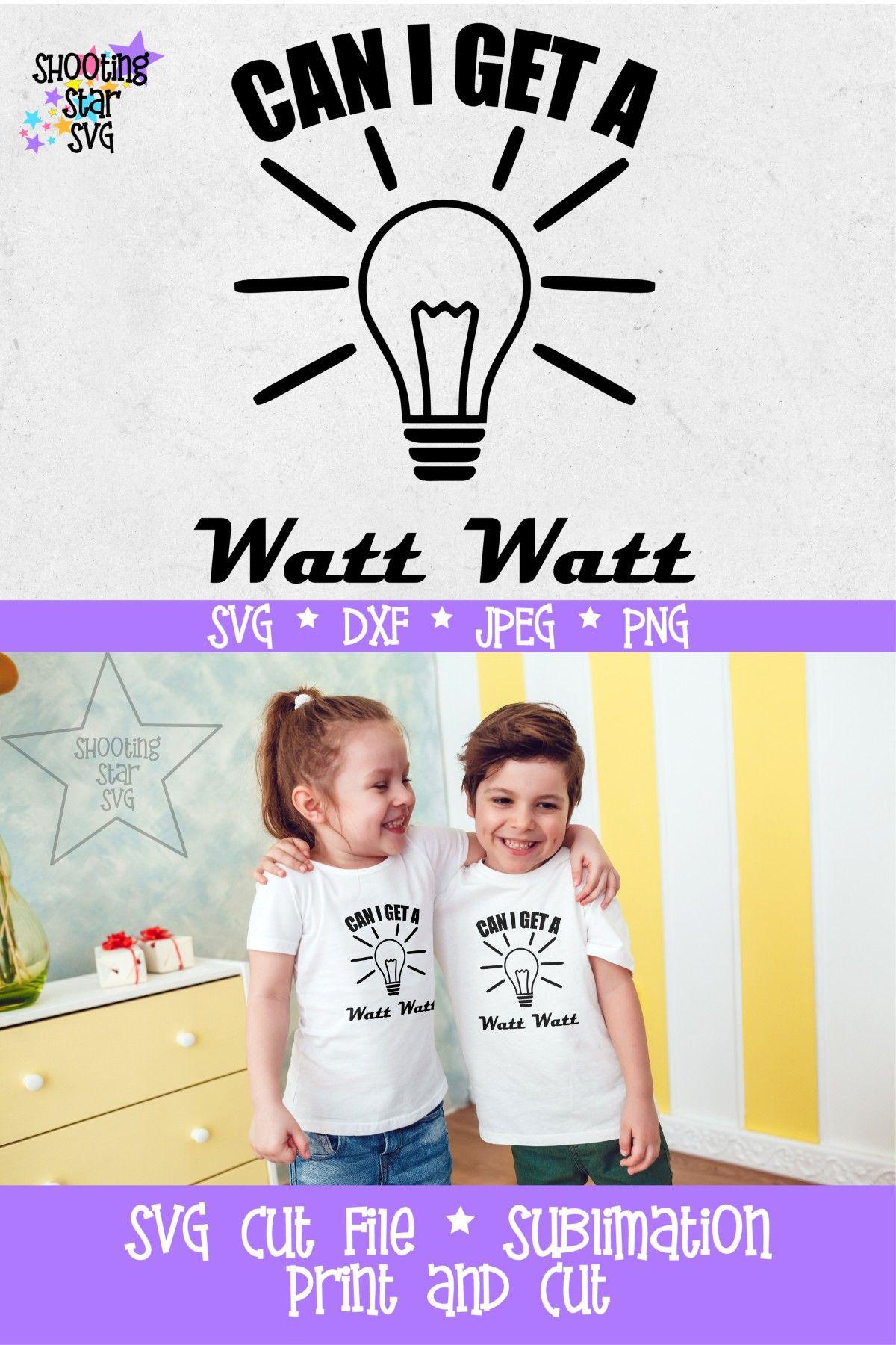 Can I Get A Watt Watt Svg Nerdy Science Pun Funny Svg Science Puns Svg